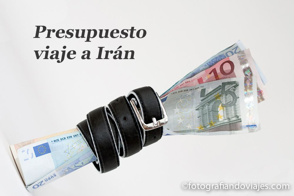 presupuesto viaje iran